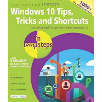 Windows 10 Tips, Tricks & Shortcuts in Easy Steps by Stuart Yarnold, 9781840786453