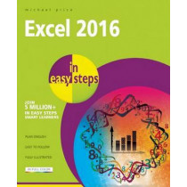 Excel 2016 in Easy Steps by Michael Price, 9781840786514