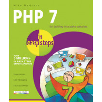 PHP 7 in Easy Steps by Mike McGrath, 9781840787184