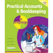 Practical Accounts & Bookkeeping in easy steps by Alex Byrne, 9781840787382