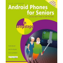 Android Phones for Seniors in easy steps by Nick Vandome, 9781840787757