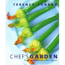 Chef's Garden: Fresh Produce from Small Spaces by Terence Conran, 9781840915105