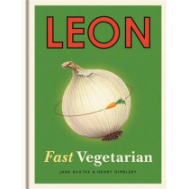 Leon: Fast Vegetarian by Henry Dimbleby, 9781840916102