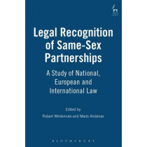 Legal Recognition of Same-sex Partnerships: A Study of National, European and International Law by Robert Wintemute, 9781841131382