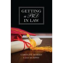 Getting a PhD in Law by Caroline Morris, 9781841133065