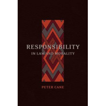 Responsibility in Law and Morality by Peter Cane, 9781841133218
