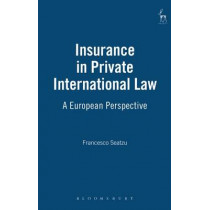 Insurance in Private International Law: A European Perspective by Francesco Seatzu, 9781841133355