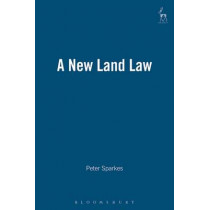 A New Land Law by Peter Sparkes, 9781841133805