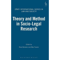 Theory and Method in Socio-legal Research by Reza Banakar, 9781841136257