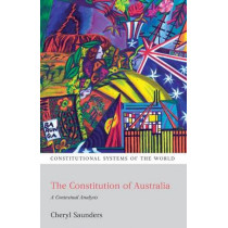 The Constitution of Australia: A Contextual Analysis by Cheryl Saunders, 9781841137346