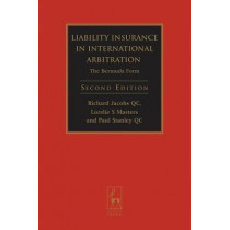 Liability Insurance in International Arbitration: The Bermuda Form by Richard Jacobs, 9781841138756