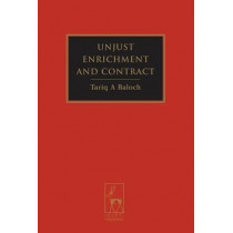 Unjust Enrichment and Contract by Tariq A. Baloch, 9781841139081