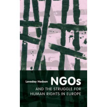 NGOs and the Struggle for Human Rights in Europe by Loveday Hodson, 9781841139616