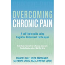 Overcoming Chronic Pain: A Books on Prescription Title by Frances Cole, 9781841199702