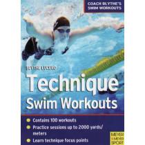 Technique Swim Workouts by Blythe Lucero, 9781841262680