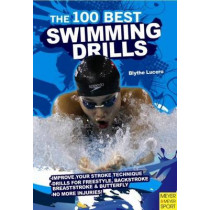 100 Best Swimming Drills by Blyth Lucerno, 9781841263373