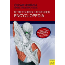 Stretching Excercises Encyclopedia by Oscar Moran, 9781841263519
