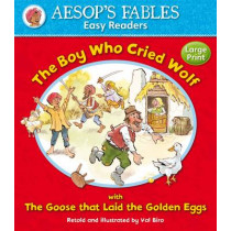 The Boy Who Cried Wolf & The Goose That Laid the Golden Eggs by Aesop, 9781841359571