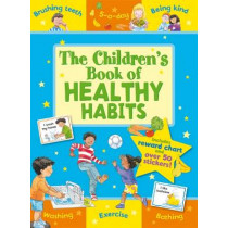 The Children's Book of Healthy Habits by Sophie Giles, 9781841359724