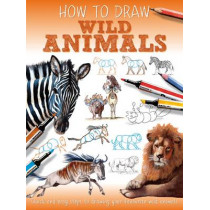 How To Draw: Wild Animals by Jennifer Bell, 9781841359885