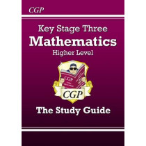 KS3 Maths Study Guide - Higher by Richard Parsons, 9781841460307