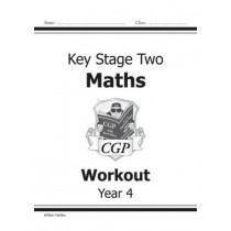KS2 Maths Workout - Year 4 by William Hartley, 9781841460680