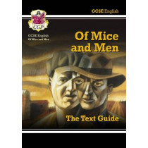 GCSE English Text Guide - Of Mice and Men by CGP Books, 9781841461144