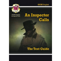 Grade 9-1 GCSE English Text Guide - An Inspector Calls by CGP Books, 9781841461151