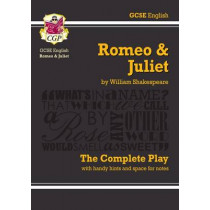 Grade 9-1 GCSE English Romeo and Juliet - The Complete Play by William Shakespeare, 9781841461229