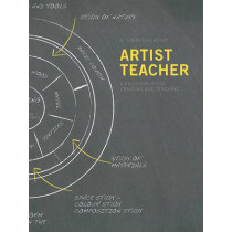 Artist-teacher: A Philosophy for Creating and Teaching by G. James Daichendt, 9781841504087