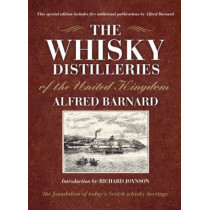 The Whisky Distilleries of the United Kingdom by Alfred Barnard, 9781841586526
