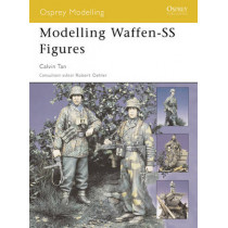 Modelling Waffen-SS Figures by Chris Tan, 9781841768373