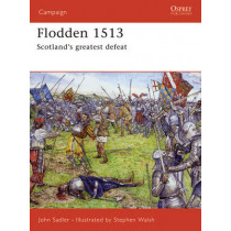 Flodden 1513: Scotland's Greatest Defeat by John Sadler, 9781841769592