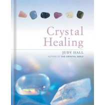 The Crystal Healing Book by Judy Hall, 9781841812601