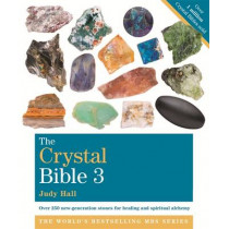 The Crystal Bible, Volume 3: Godsfield Bibles by Judy Hall, 9781841814247