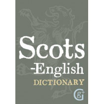Scots-English: English-Scots Dictionary by David Ross, 9781842056028