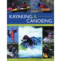 Kayaking and Canoeing for Beginners by Bill Mattos, 9781842159798
