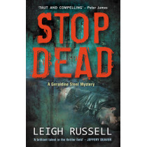 Stop Dead by Leigh Russell, 9781842438589