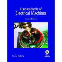 Fundamentals of Electrical Machines by Mohd. Abdus Salam, 9781842657041
