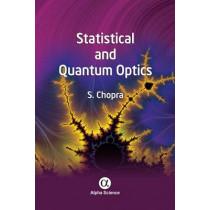 Statistical and Quantum Optics by S. Chopra, 9781842658888