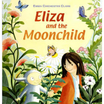 Eliza and the Moonchild by Emma Chichester Clark, 9781842707142