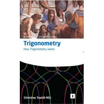 Trigonometry: How Trigonometry Works by Christine Tootill, 9781842850145