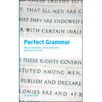 Perfect Grammar: How to Recognise, Correct and Avoid Grammatical Errors by Dr. Derek Soles, 9781842851364