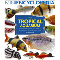 Mini Encyclopedia of the Tropical Aquarium by Gina Sandford, 9781842861011