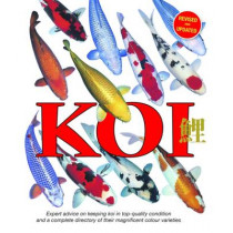 Koi: Expert Advice on Keeping Koi in Top-Quality Condition and a Complete Directory of Their Magnificent Colour Varieties, 9781842862537