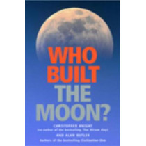 Who Built The Moon? by Alan Butler, 9781842931639