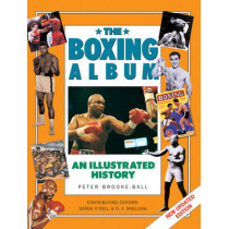 The Boxing: An Illustrated History by Peter Brooke-Ball, 9781843090878