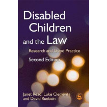 Disabled Children and the Law: Research and Good Practice by Janet Read, 9781843102809