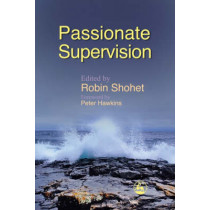 Passionate Supervision by Robin Shohet, 9781843105565