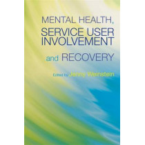 Mental Health, Service User Involvement and Recovery by Aloyse Raptopoulos, 9781843106883